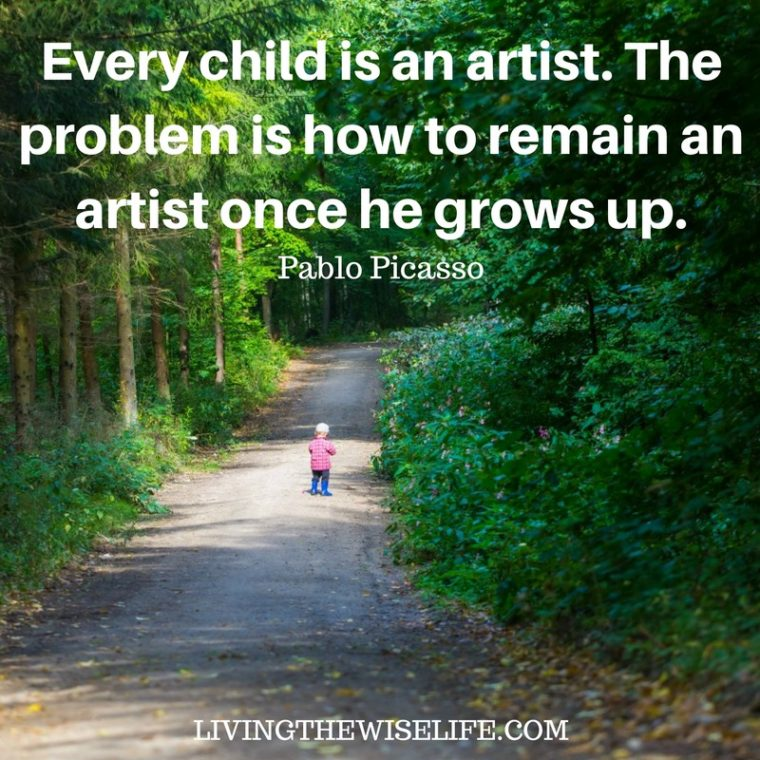 Every child is an artist the problem is how to remain an artist once he grows up - Pablo Picasso